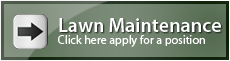 Lawn maintenance workers apply here!